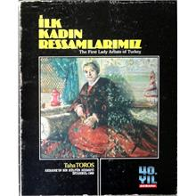 İlk Kadın Ressamlarımız The first lady artists of Turkey