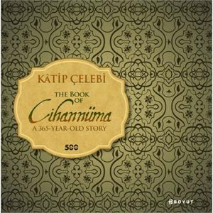 Kâtip Çelebi The Book Of Cihannüma
